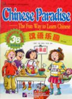 Chinese Paradise Student's Book 3b 7561914652 Book Cover