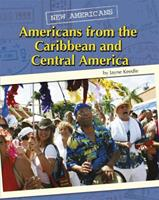 Americans from the Caribbean and Central America 0761443029 Book Cover