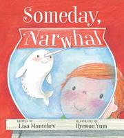 Someday, Narwhal 1481479709 Book Cover