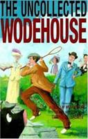 The Uncollected Wodehouse 0880298049 Book Cover