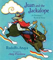 Juan and the Jackalope: A Children's Book in Verse 0826345212 Book Cover