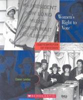 Women's Right to Vote (Cornerstones of Freedom) 0516236393 Book Cover