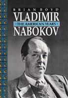 Vladimir Nabokov : The American Years 069106797X Book Cover