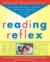 Reading Reflex: The Foolproof Phono-Graphix Method for Teaching Your Child to Read 0684853671 Book Cover