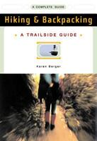 Trailside Guide: Hiking and Backpacking