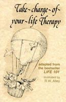 Take-Charge-Of-Your-Life Therapy (Elf Self Help) 0870292714 Book Cover