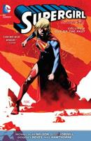 Supergirl, Vol. 4: Out of the Past 1401247008 Book Cover