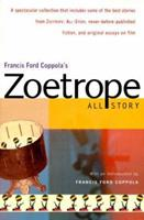 Francis Ford Coppola's Zoetrope: All-Story 0156011107 Book Cover