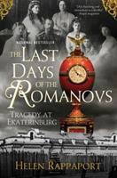Ekaterinburg. The last days of the Romanovs 0312603479 Book Cover