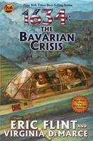 1634: The Bavarian Crisis 1439132763 Book Cover