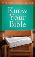 Know Your Bible:  All 66 Books Explained