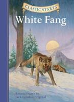 Classic Starts: White Fang (Library Edition) 1402725000 Book Cover