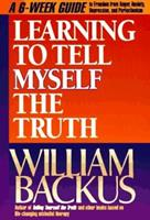 Learning to Tell Myself the Truth 1556612907 Book Cover