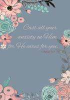 Cast All Your Anxiety on Him for Hecares for You - A Christian Journal (1 Peter 5: 7): A Scripture Theme Journal 1546740295 Book Cover