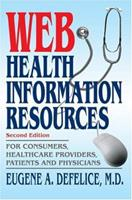 Web Health Information Resource Guide 0595326285 Book Cover