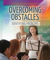 Overcoming Obstacles: Identifying Problems 1725306794 Book Cover
