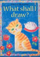 What Shall I Draw (What Shall I Do Today)