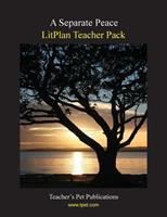 A Separate Peace LitPlan Teacher Pack (Print Copy) 1602492468 Book Cover
