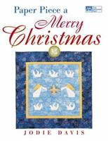 Paper Piece a Merry Christmas (That Patchwork Place) 1564772969 Book Cover