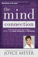 The Mind Connection: How the Thoughts You Choose Affect Your Mood, Behavior, and Decisions 1455517283 Book Cover