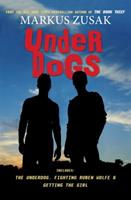 Underdogs 0545354420 Book Cover
