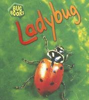 Ladybird (Bug Books) 1575724588 Book Cover