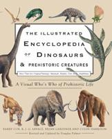 Collins Illustrated Encyclopedia of Dinosaurs and Prehistoric Animals 0785828605 Book Cover