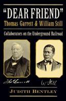 Dear Friend: Collaborators on the Underground Railroad 052565156X Book Cover