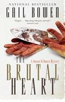 The Brutal Heart (Joanne Kilbourn Mysteries) 0771016883 Book Cover