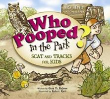 Who Pooped in the Park? Big Bend 1560373881 Book Cover