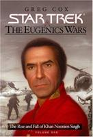 The Eugenics Wars Vol I:  The Rise and Fall of Khan Noonien Singh (Star Trek) 0743406427 Book Cover