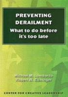 Preventing Derailment: What to Do Before It's Too Late (Technical Report Series ; No. 138g) 091287936X Book Cover