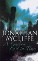 A Garden Lost in Time (A & B Crime) 075052250X Book Cover