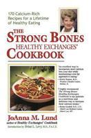 The Strong Bones Healthy Exchanges Cookbook (Healthy Exchanges Cookbooks) 0399523375 Book Cover