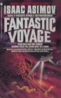 Fantastic Voyage 0553275720 Book Cover