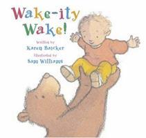 Wake-ity Wake! 1593540361 Book Cover