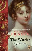 The Warrior Queens: The Legends and the Lives of the Women Who Have Led Their Nations in War 0679728163 Book Cover