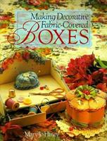 Making Decorative Fabric Covered Boxes 0806912960 Book Cover
