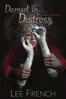 Damsel in Distress 0991196546 Book Cover