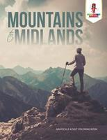Mountains to Midlands: Adult Coloring Book Geometric Patterns Edition 0228204445 Book Cover