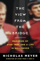 The View From the Bridge: Memories of Star Trek and a Life in Hollywood 067002130X Book Cover
