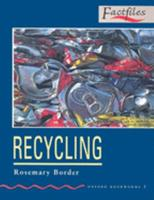 Oxford Bookworms Factfiles: Stage 3: 1,000 Headwords Recycling (Oxford Bookworms Factfiles) 0194228061 Book Cover