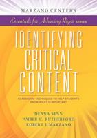 Identifying Critical Content: Classroom Techniques to Help Students Know What Is Important 1941112005 Book Cover