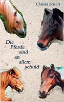 Die Pferde sind an allem schuld 3837030377 Book Cover