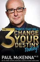 The 3 Things That Will Change Your Destiny Today! 0593064038 Book Cover