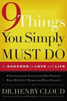 9 Things You Simply Must Do To Succeed in Love and Life 078528916X Book Cover