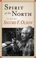 Spirit of the North: The Quotable Sigurd F. Olson 0816639345 Book Cover