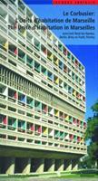 Le Corbusier: L'unitae D'Habitation De Marseille (Corbusier Guides) 3764367180 Book Cover
