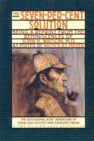 The Seven-Percent Solution: Being a Reprint from the Reminiscences of John H. Watson, MD 0345245504 Book Cover