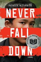 Never Fall Down 0061730955 Book Cover